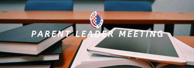 Parent Leader Meetings